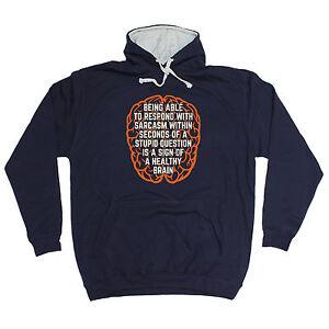 Hoodies & Sweatshirts Sarcasm Sign Of A Healthy Brain Hoodie Hoody Joke Top Funny Birthday Gift üBereinstimmung In Farbe Activewear