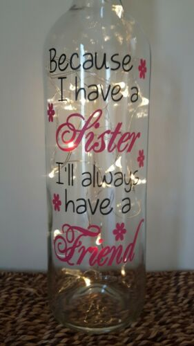 Light Up Bottle I Have a Sister I/'lI Always Have a Friend Birthday Gift Boxed