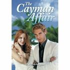 The Cayman Affair by C J Pendergest (Paperback / softback, 2014)