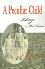 A Peculiar Child: Reflections of a Mad Woman by Jane Winters (Paperback / softback, 2001)
