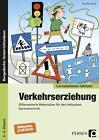 Verkehrserziehung von Christine Schub (2015, Geheftet)