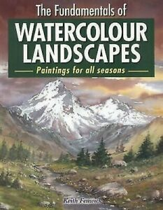 The-Fundamentals-of-Watercolour-Landscapes-by-Keith-Fenwick