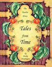 The Twelve Elves Tales From Time by Pooka Pendragon 9781425757236