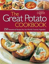 The Great Potato Cookbook: 250 Sensational Recipes for the World's Favorite Vege