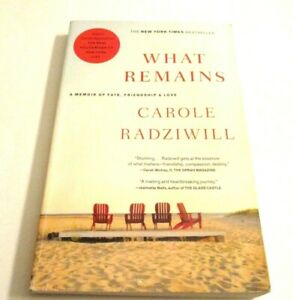 What Remains : A Memoir of Fate, Friendship, and Love, Paperback by Radziwill...