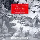 Weitere Fabeln, 1 Audio-CD von Jean de La Fontaine (2006)