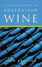 A Concise History of Australian Wine - Acceptable - Beeston, John - Paperback