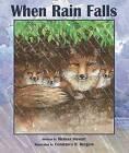When Rain Falls by Melissa Stewart (Hardback, 2011)