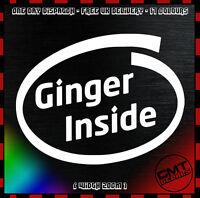 Ginger Inside Car / Van Decal Bumper Sticker Funny DUB Euro JDM - 17 Colours