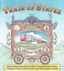The Train of States by Peter Sis (Paperback / softback, 2007)
