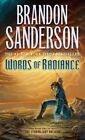 Words of Radiance by Brandon Sanderson (Paperback / softback, 2015)
