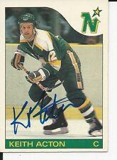 Signed Keith Acton Minnesota North Stars 85-86 O-PEE- CHEE Score Hockey Card #82