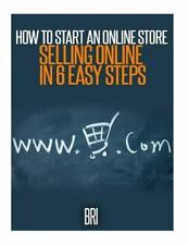 How to Make Money Online: How to Start an Online Store : Selling Online in 6...