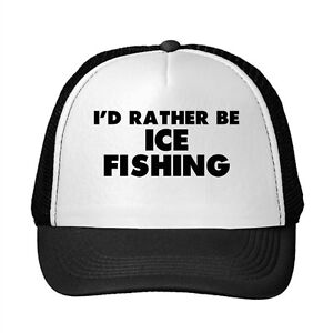 I D Rather Be Ice Fishing Sport Adjustable Trucker Hat Cap  9db413551ed8