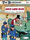The Bluecoats: Auld Lang Blue by Raoul Cauvin (Paperback, 2015)