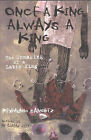 Once a King, Always a King: The Unmaking of a Latin King by Reymundo Sanchez (Hardback, 2003)