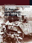 SS-Panzer-Aufklarungs-Abteilung 11: The Swedish SS-platoon in the Battles for the Baltics, Pomerania and Berlin 1943-45 by Martin Mansson, Lennart Westberg, Herbert Poller (Paperback, 2009)