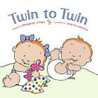 Twin to Twin by Margaret O'Hair (Other book format, 2003)