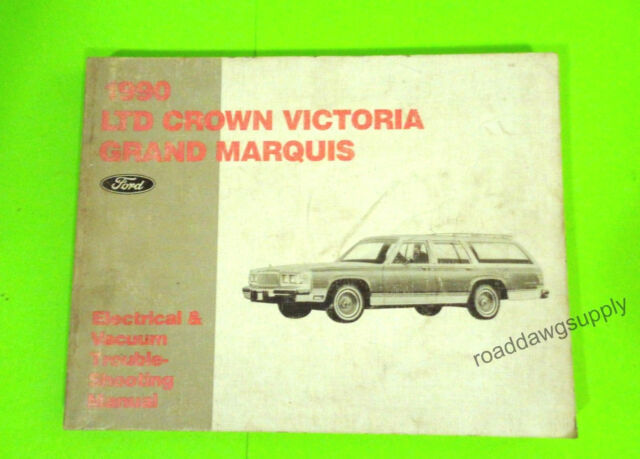 1990 Ford Crown Victoria Grand Marquis Wiring Diagrams Service Shop Manual Book