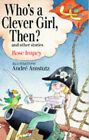 Who's a Clever Girl Then? by Rose Impey (Paperback, 1993)