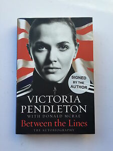 Victoria Pendleton Hand Signed Autobiography Between the Lines.