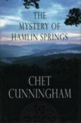 The Mystery of Hamlin Springs by Chet Cunningham (2008, Hardcover)