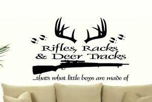 Rifles racks amp deer tracks thats what little boys are made