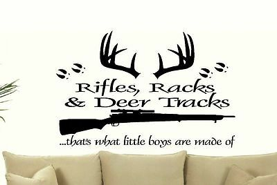 Rifles Racks & Deer Tracks Thats What Little Boys Are Made Of Wall Quote Decal 3