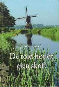 DE-TOID-HOUDT-GIEN-SKOFT-VERHALEN-IN-HET-WESTFRIES-Wim-Baas