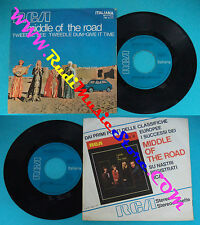 LP 45 7'' MIDDLE OF THE ROAD Tweedle dee dum Give time 1971 italy RCA cd mc dvd*