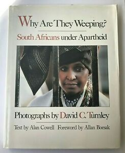 Why-Are-They-Weeping-South-Africa-Apartheid-Alan-Cowell-Hardcover-1988