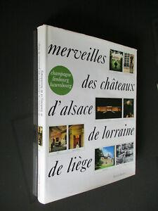 MERVEILLES-des-CHATEAUX-D-039-ALSACE-de-LORRAINE-de-LIEGE