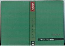 DE QUEVEDO FRANCISCO LA CULLA E IL SEPOLCRO PAOLINE 1962 MAESTRI 151