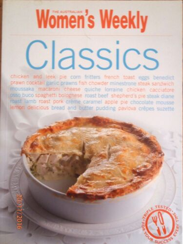 1 of 1 - ~CLASSICS by THE AUSTRALIAN WOMEN'S WEEKLY (Paperback, 2009) - VGC~