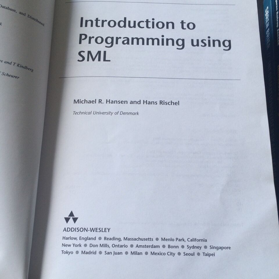 Introduktion to Programming ising SML, Michael R. Hansen,