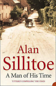 A-Man-of-his-Time-by-Alan-Sillitoe-Paperback-2005