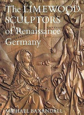 The Limewood Sculptors of Renaissance Germany-ExLibrary