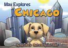 Max Explores Chicago by Reji Laberje (Board book, 2014)