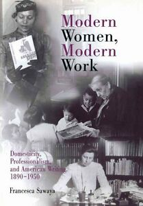 Modern-Women-Modern-Work-Domesticity-Professionalism-and-American