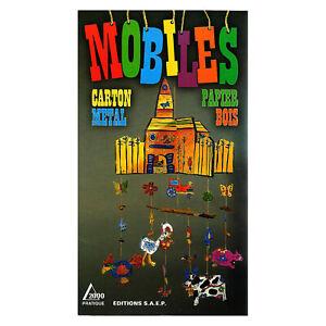 MOBILES A CREER  LIVRE NEUF 96 pages 12,5cm x 22cm LOISIRS CREATIFS