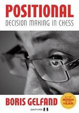 Positional Decision Making in Chess by Boris Gelfand (2016, Paperback)