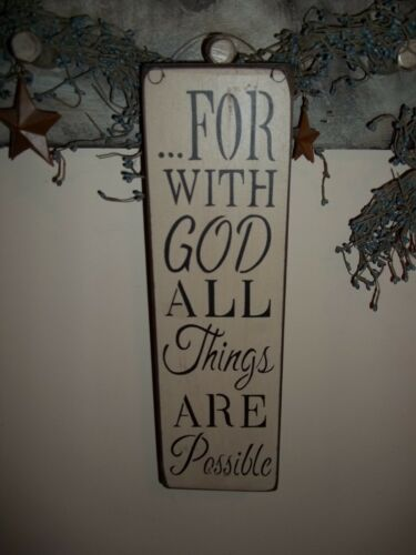 Wood sign FOR WITH GOD ALL THINGS Country Prim Rustic Wood Home Decor Sign