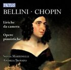 Bellini/chopin Liriche da Camera/opere Pianistiche 8007194105919 CD