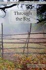 Through the Fog by Karina Harris (Paperback / softback, 2013)