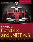 Professional C 2012 and .NET 4.5 von Bill Evjen, Morgan Skinner, Christian Nagel, Jay Glynn und Karli Watson (2012, Taschenbuch)