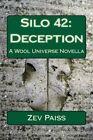 Silo 42: Deception: A Wool Universe Novella by Zev Paiss (Paperback / softback, 2013)