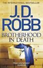 Brotherhood in Death: 42 by J. D. Robb (Paperback, 2016)