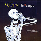 Skeleton Hiccups by Margery Cuyler (Paperback / softback, 2005)