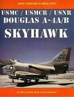 Douglas A-4a/B USMC/Usmcr/Usnr by Steve Ginter (Paperback / softback, 2002)