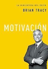 La Biblioteca Del éxito: Motivación by Brian Tracy (2016, Hardcover)